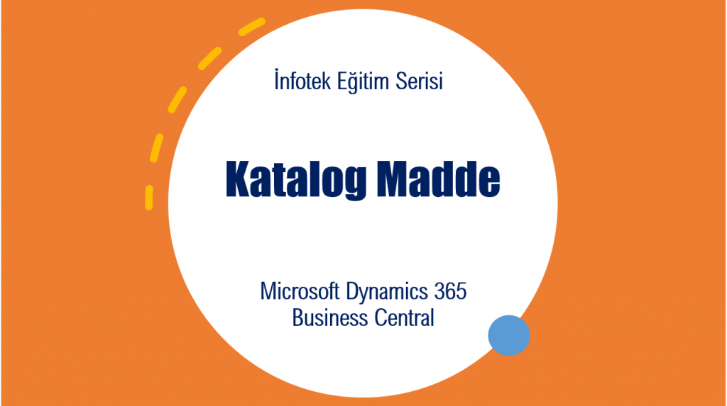 Microsoft Dynamics 365 Business Central Katalog Madde