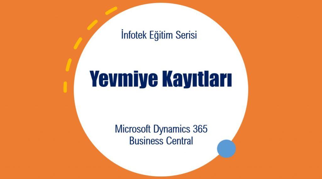 Microsoft Dynamics 365 BC Yevmiye Kayıtları